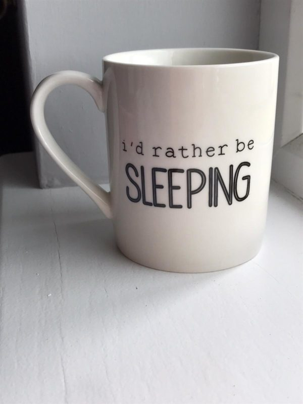 cream mug with I'd rather be sleeping